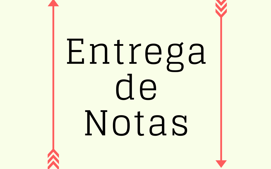 ENTREGA DE NOTAS