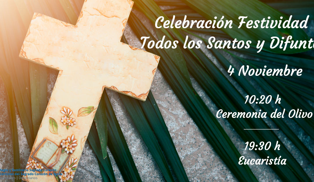 CELEBRACIÓN FESTIVIDAD TODOS LOS SANTOS Y DIFUNTOS