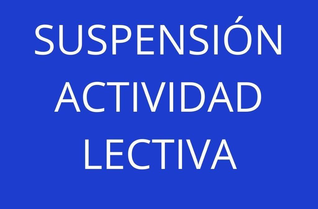 SUSPENSIÓN ACTIVIDAD LECTIVA PRESENCIAL