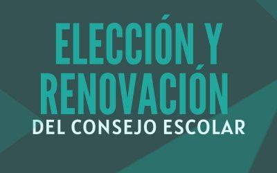 PROCESO PARA LA ELECCIÓN Y RENOVACIÓN DE LOS MIEMBROS DEL CONSEJO ESCOLAR