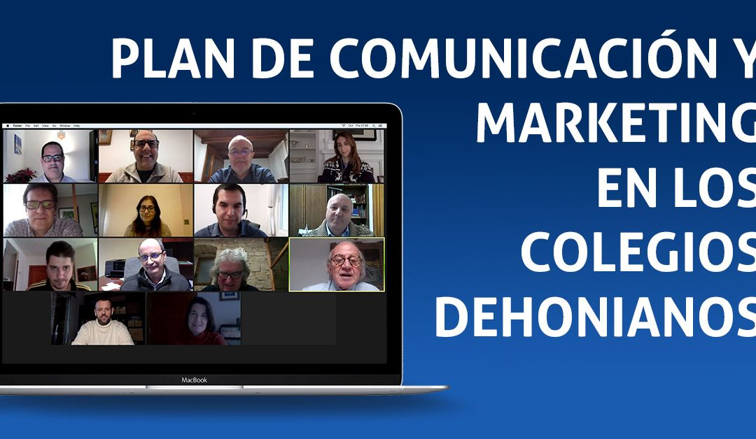 PLAN DE COMUNICACIÓN Y MARKETING DE LOS COLEGIOS DEHONIANOS