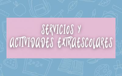 SERVICIOS Y ACTIVIDADES EXTRAESCOLARES SECUNDARIA